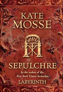 Sepulchre / Kate Mosse