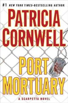Port mortuary / Patricia Cornwell