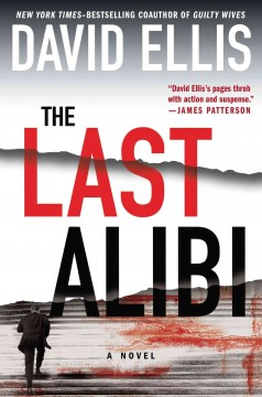The last alibi / David Ellis
