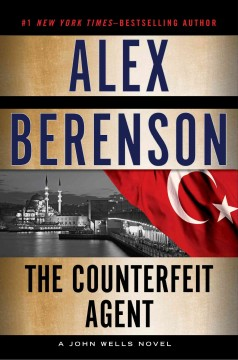 The counterfeit agent / Alex Berenson