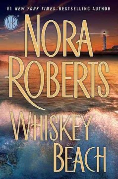 Whiskey Beach / Nora Roberts