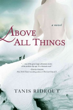 Above all things / Tanis Rideout