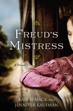 Freud's mistress / Karen Mack & Jennifer Kaufman