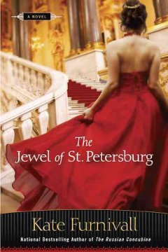 The jewel of St. Petersburg / Kate Furnivall
