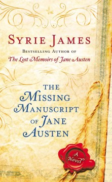 The missing manuscript of Jane Austen / Syrie James