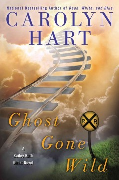 Ghost gone wild / Carolyn Hart