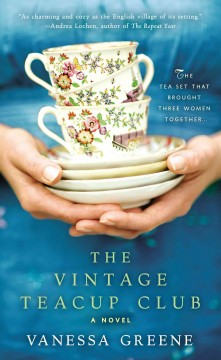 The Vintage Teacup Club / Vanessa Greene