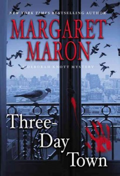Three-day town / Margaret Maron