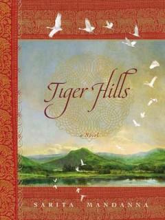 Tiger Hills / Sarita Mandanna