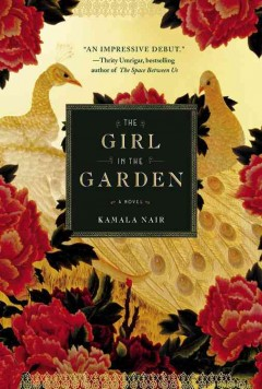 The girl in the garden / Kamala Nair