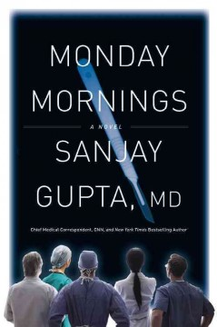 Monday mornings / Sanjay Gupta