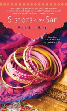 Sisters of the Sari / Brenda L. Baker