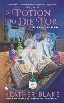 A potion to die for / Heather Blake