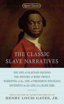 The classic slave narratives by