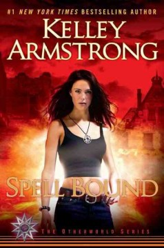 Spell bound / Kelley Armstrong