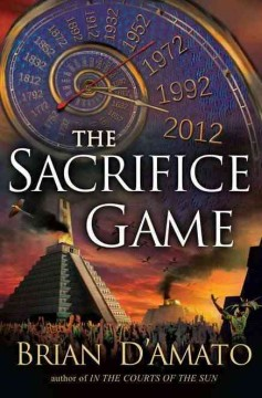 The sacrifice game : book II in the sacrifice game trilogy / Brian D'Amato