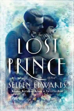 The lost prince / Selden Edwards