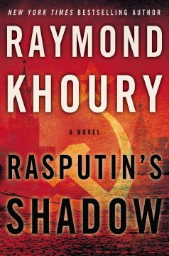 Rasputin's shadow / Raymond Khoury