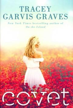 Covet / Tracey Garvis Graves