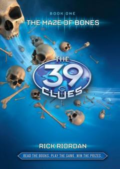 The 39 clues, the maze of bones