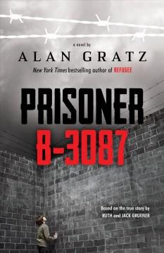 Prisoner B-3087 / by Alan Gratz