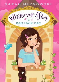 Whatever After bad hair day