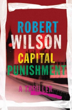 Capital punishment / Robert Wilson