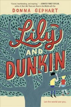 Lily and Dunkin by Gephart, Donna