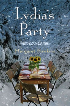 Lydia's party : a novel / Margaret Hawkins