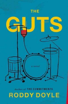 The guts / Roddy Doyle