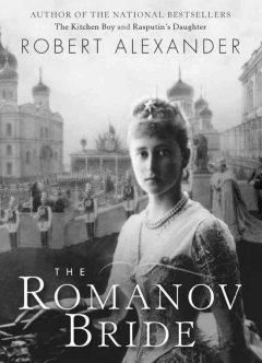 The Romanov bride / Robert Alexander