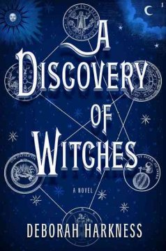 A discovery of witches / Deborah Harkness