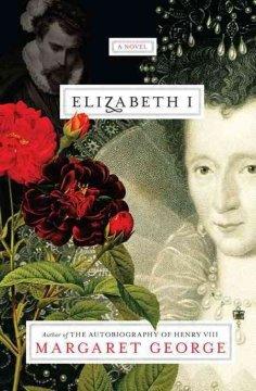 Elizabeth I / Margaret George