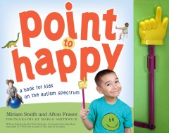 Point to happy by Smith, Miriam