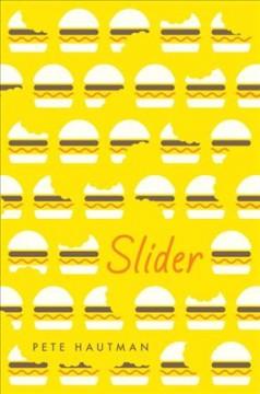 Slider by Hautman, Pete
