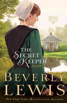 The secret keeper / Beverly Lewis