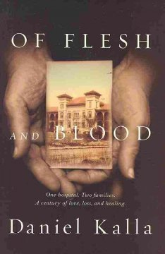 Of flesh and blood / Daniel Kalla