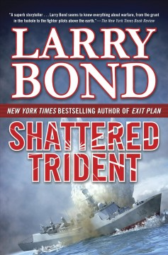 Shattered trident / Larry Bond