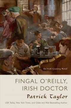 Fingal O'Reilly, Irish doctor / Patrick Taylor