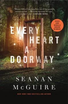 Every heart a doorway by McGuire, Seanan