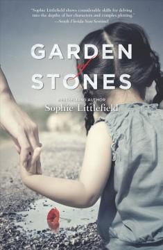 Garden of stones / Sophie Littlefield