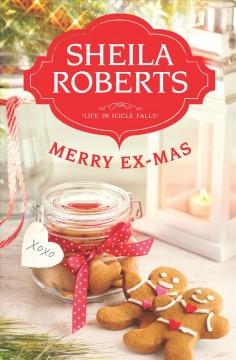 Merry ex-mas / Sheila Roberts
