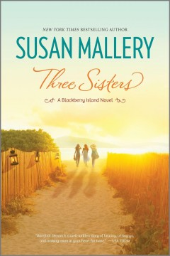 Three sisters / Susan Mallery