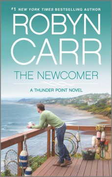 The newcomer / Robyn Carr