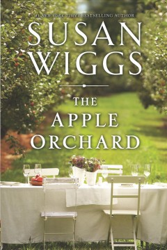 The apple orchard / Susan Wiggs