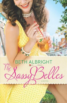 The sassy belles / Beth Albright