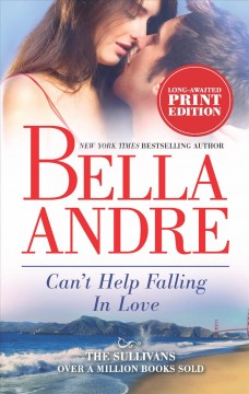 Can't help falling in love / Bella Andre
