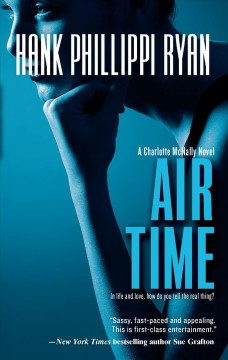 Air time : a Charlotte McNally novel / Hank Phillippi Ryan