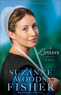The letters : a novel / Suzanne Woods Fisher
