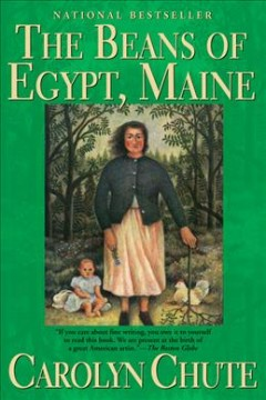 The Beans of Egypt, Maine / Carolyn Chute